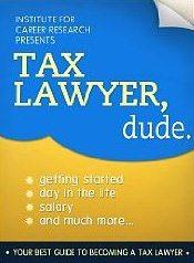 Tax Lawyer, Dude