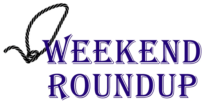 Weekend Roundup L
