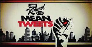 Mean Tweets