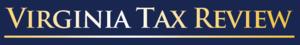Virginia Tax Review (2014)