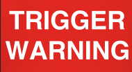Trigger Warning 2