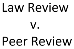 Law Review v. Peer Review