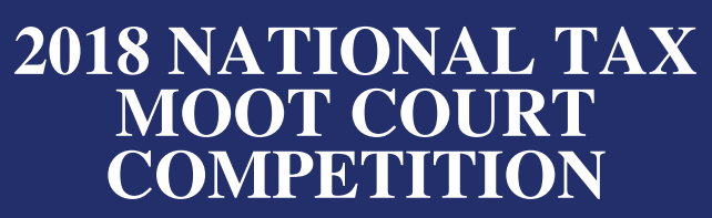 2018 National Tax Moot Court