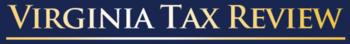 Virginia Tax Review (2015)