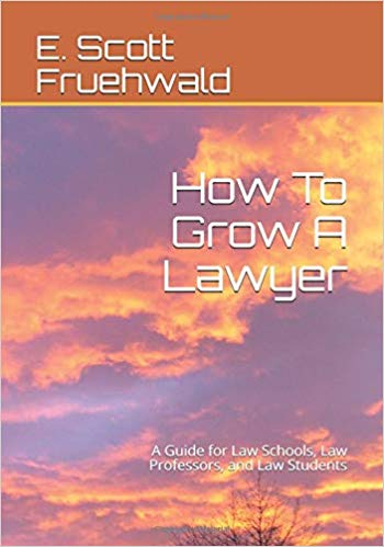 How To Grow A Lawyer