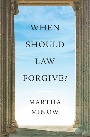 When Should Law Forgive