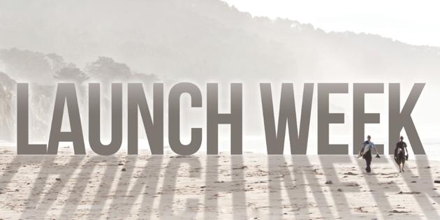 Launch Week
