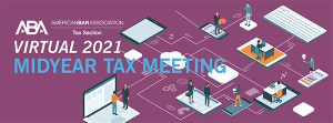 ABA Tax Section Virtual Meeting 2