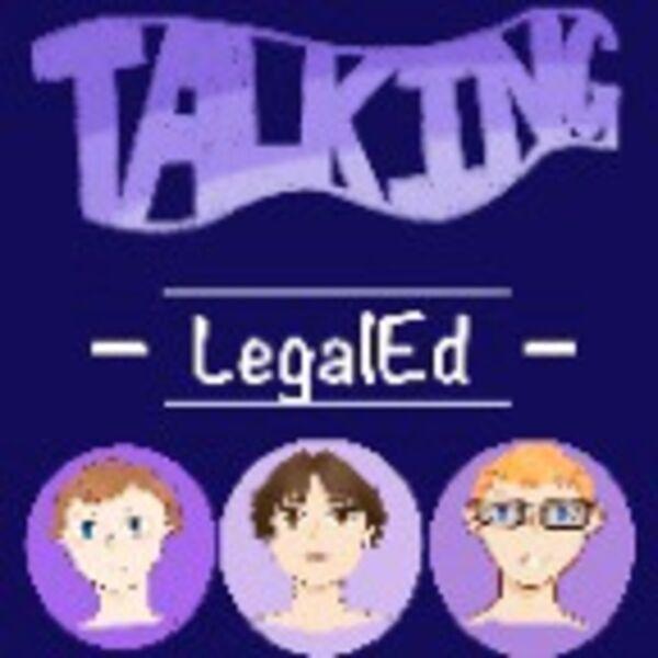 Talking Legal Ed