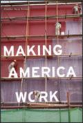 Makingamericawork_1